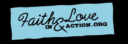 Faith & Love In Action