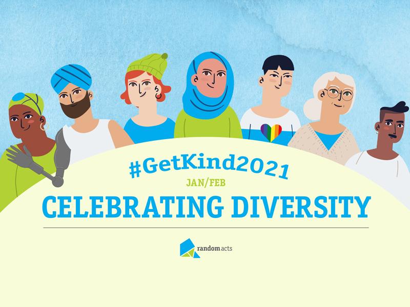 Get Kind 2021 Celebrating Diversity