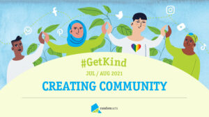 Illustration of people holding hands. Banner says #GetKind Creating Community