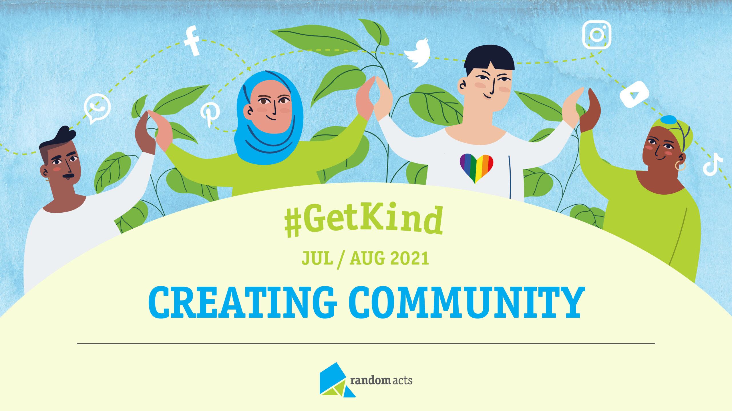 #GetKind — Creating Community